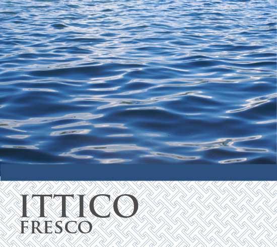 Ittico Fresco T&G